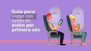 Guía para Viajar con Bebés en Avión por Primera Vez
