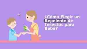 ¿Cómo Elegir un Repelente de Insectos para Bebé?